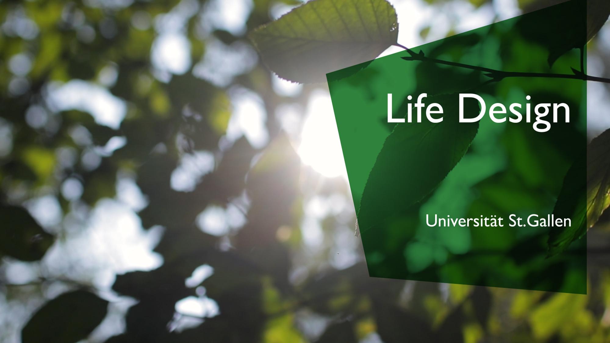Mit Life Design mehr von sich in sein Leben bringen