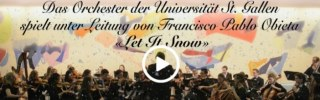 "Video: Das Orchester der Universität St.Gallen spielt ""Let It Snow"""